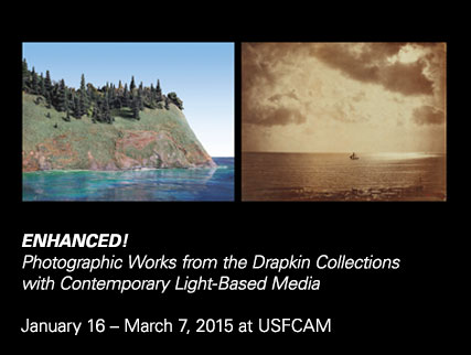 Enhanced!Photographic Works from the Drapkin Collections with Contemporary Light-Based MediaJanuary 16 – March 7, 2015 at USFCAM